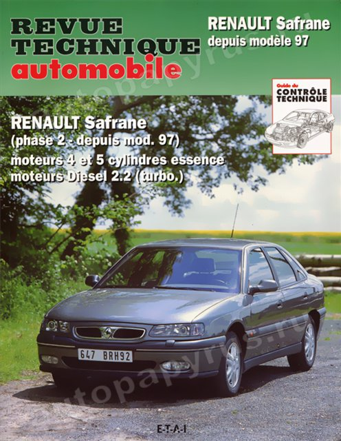 Книга: RENAULT SAFRANE (б , д) с 1997 г.в., рем., экспл., то | Tech Automobile